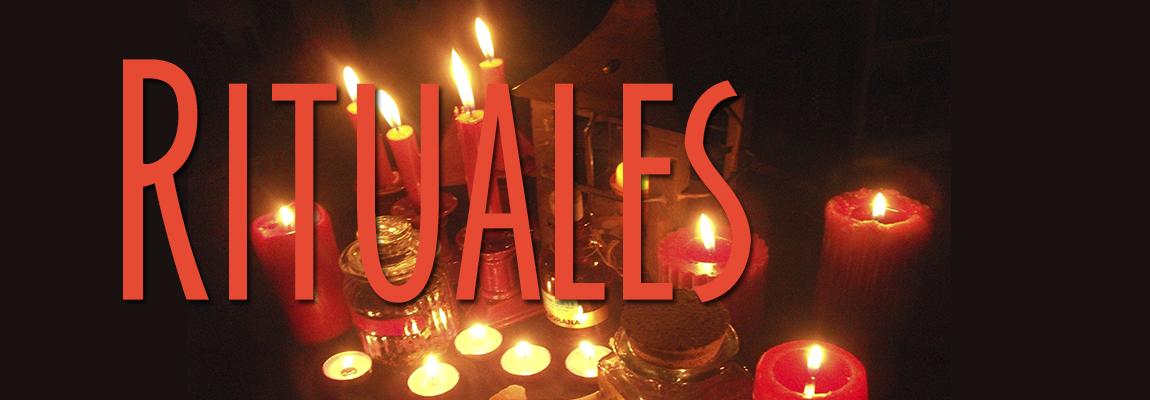 Rituales, Limpiezas, Resguardos, Oraciones