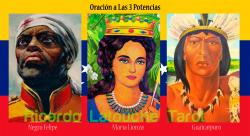 oracion-3-potencias-ricardolatouchetarot-negro-felipe-maria-lionza-guaicaipuro