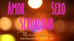 Video Amor, Sexo, Sexualidad por Ricardo Latouche Tarot